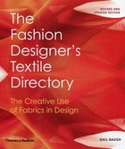 The Fashion Designers Textile Directory The Creative Use of Fabrics in Design - Gail Baugh