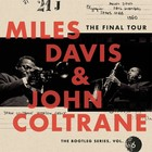 The Final Tour: The Bootleg Series, Vol. 6 - Miles Davis, Marcus Miller