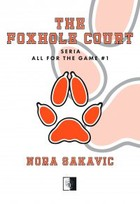 The Foxhole Court - mobi, epub - Nora Sakavic