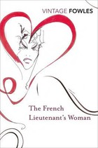 The French Lieutenant`s Woman - John Fowles