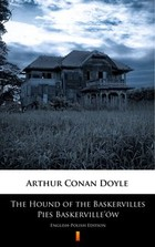 The Hound of the Baskervilles. Pies Baskerville`ów - mobi, epub - Arthur Conan Doyle