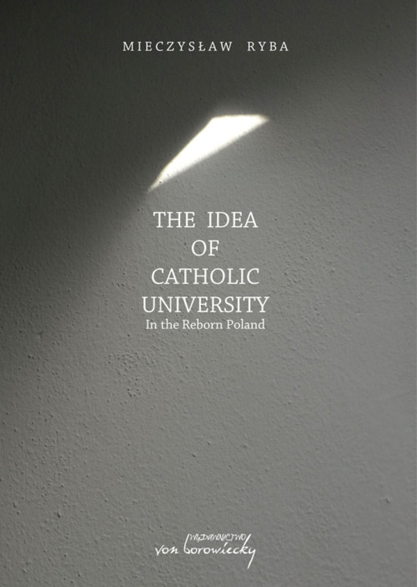 The Idea of Catholic University