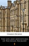 The Life and Adventures of Nicholas Nickleby - mobi, epub - Charles Dickens