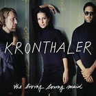 The Living Loving Maid - Kronthaler