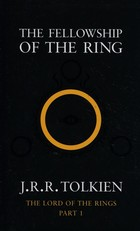 The Lord of the Rings: The Fellowship of the Ring - John Ronald Reuel Tolkien