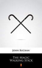 The Magic Walking Stick - mobi, epub - John Buchan