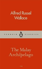 The Malay Archipelago - Wallace Alfred Russell