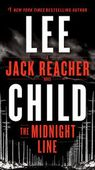The Midnight Line : A Jack Reacher Novel - Lee Child
