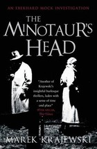 The Minotaur`s Head - Marek Krajewski