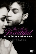 The Most Beautiful. Moje życie z Prince`em - mobi, epub - Mayte Garcia