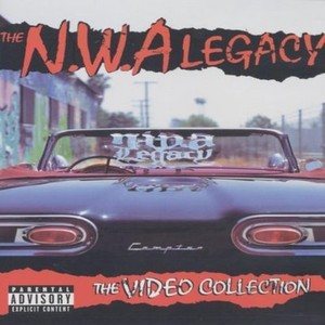 The N.W.A Legacy - The Video Collection