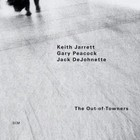 The Out-Of-Towners - Gary Peacock, Keith Jarrett, Jack DeJohnette
