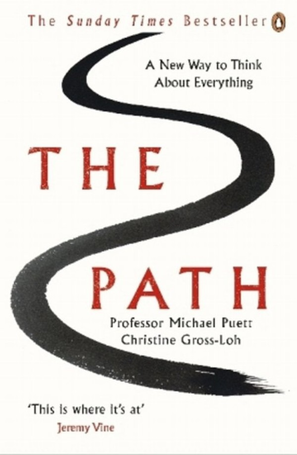 The Path A New Way to Think About Everything