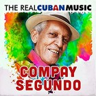 The Real Cuban Music: Compay Segundo (vinyl) - Compay Segundo