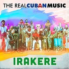 The Real Cuban Music: Irakere (vinyl) - Irakere