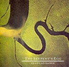 The Serpent`s Egg - Dead Can Dance