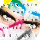 The Sound Of The 17th Season - Sven Vath