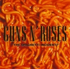 The Spaghetti Incident? - Guns N` Roses