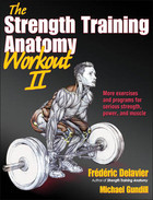 The Strength Training Anatomy Workout: v. 2 - Frederic Delavier, Michael Gundill