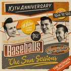 The Sun Sessions - The Baseballs