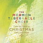 The Ultimate Christmas Collection - The Mormon Tabernacle Choir