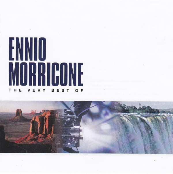 The Very Best Of: Ennio Morricone