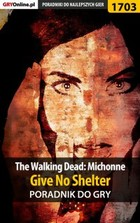 The Walking Dead: Michonne - Give No Shelter - epub, pdf Poradnik do gry