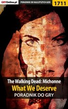 The Walking Dead: Michonne - What We Deserve - poradnik do gry - epub, pdf - Patrick `Yxu` Homa