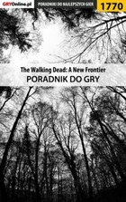 The Walking Dead: The Telltale Series - A New Frontier - poradnik do gry - epub, pdf