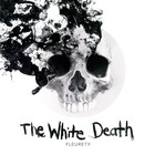 The White Death (vinyl) - Fleurety