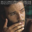 The Wild, The Innocent and The E Street Shuffle (Remastered) (vinyl) - Bruce Springsteen