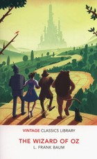 The Wizard of OZ - Frank L. Baum