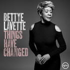 Things Have Changed (vinyl) - Bettye LaVette