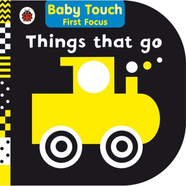 Baby Touch: Things That Go First Focus