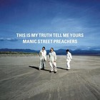 This Is My Truth Tell Me Yours (vinyl) - Manic Street Preachers