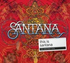 This Is Santana (The Greatest Hits) - Carlos Santana