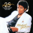 Thriller (25th Anniversary Edition) - Michael Jackson