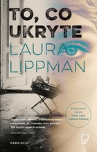 To, co ukryte - Laura Lippman