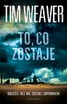 To, co zostaje - mobi, epub - Tim Weaver