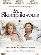 To skomplikowane - Nancy Meyers