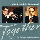 Together. The Complete Studio Recording - Chet Baker & Paul Desmond