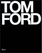 Tom Ford - Bridget Foley, Tom Ford