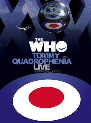 Tommy And Quadrophenia Live With Special Guests