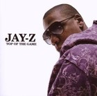 Top Of The Game - Jay-Z