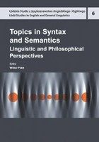 Topics in Syntax and Semantics. Linguistic and Philosophical Perspectives - pdf - Wiktor Pskit
