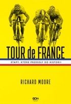 Tour de France - mobi, epub - Richard Moore