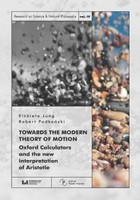 Towards the Modern Theory of Motion - pdf Oxford Calculators and the new interpretation of Aristotle