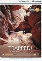 Trapped! The Aron Ralston Story High Intermediate Book with Online Access - Caroline Shackleton