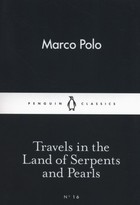 Travels in the Serpents and Pearls - Marco Polo