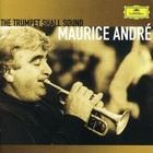 Trumpet Shall Sound - Maurice Andre